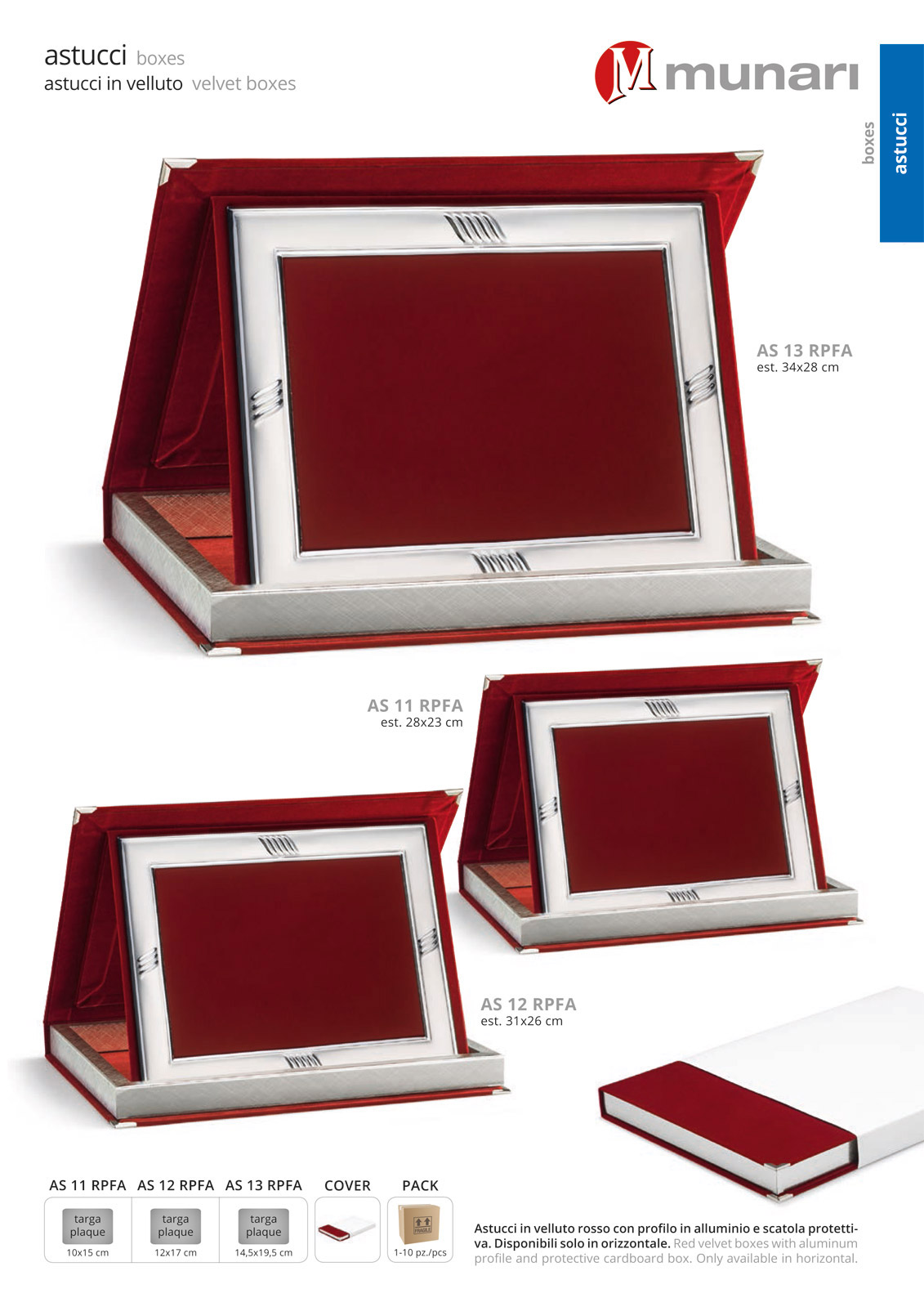 Red velvet boxes series AS 10R PFA with aluminum profile