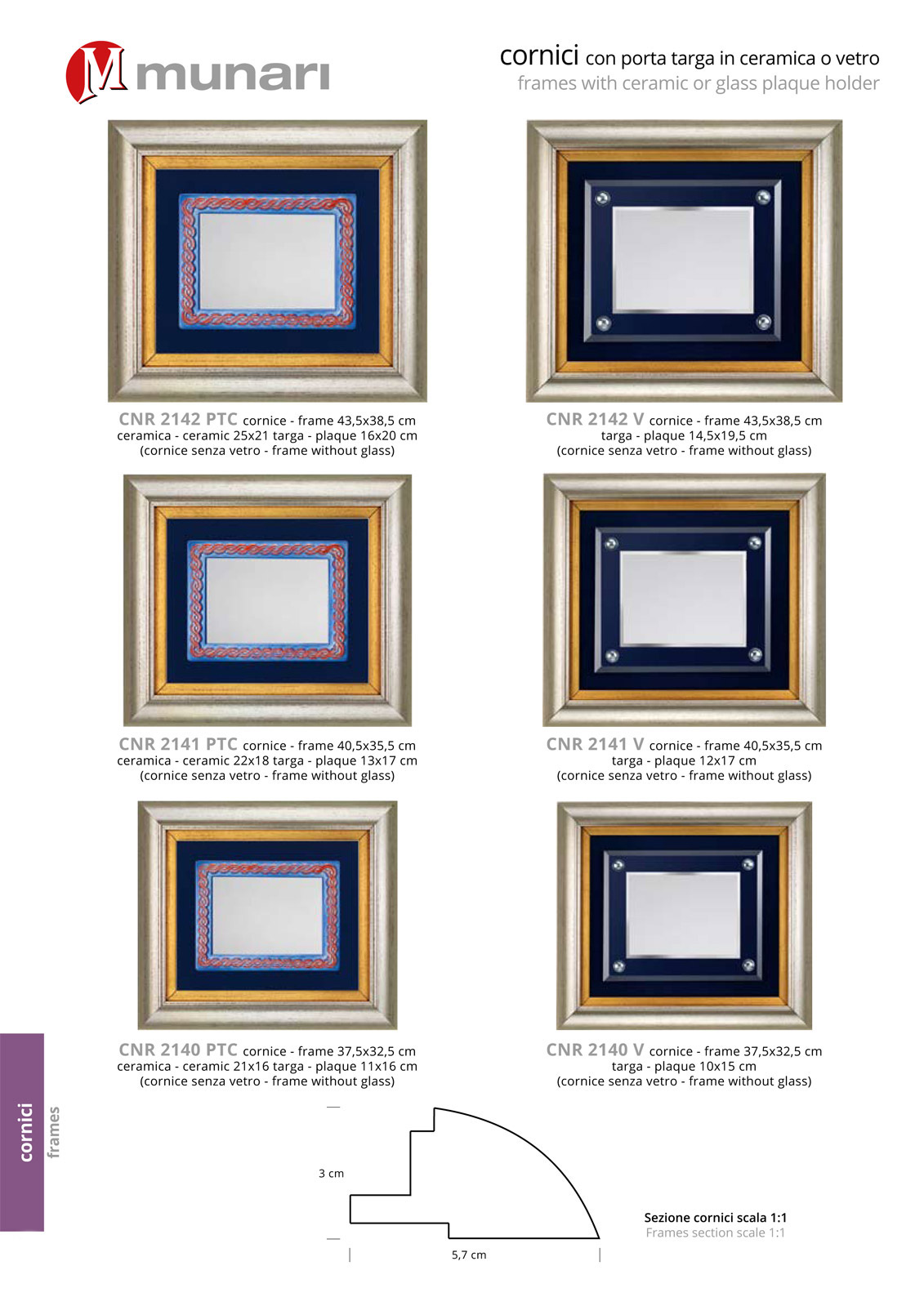 PVC frames with glass and plaque series CNR 2140 V